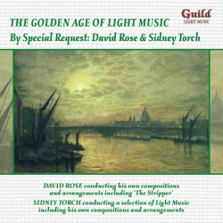 GUILD LIGHT MUSIC GLCD5219   By Special Request : David Rose and Sidney Torch